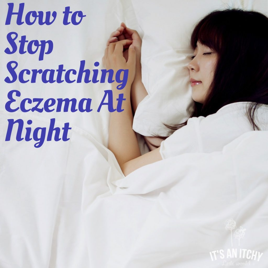 How to Stop Scratching Eczema At Night