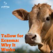 Tallow for Eczema