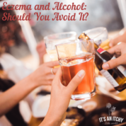 Eczema and Alcohol