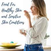 Woman eating yogurt - Food For Healthy Skin and Sensitive Skin Conditions