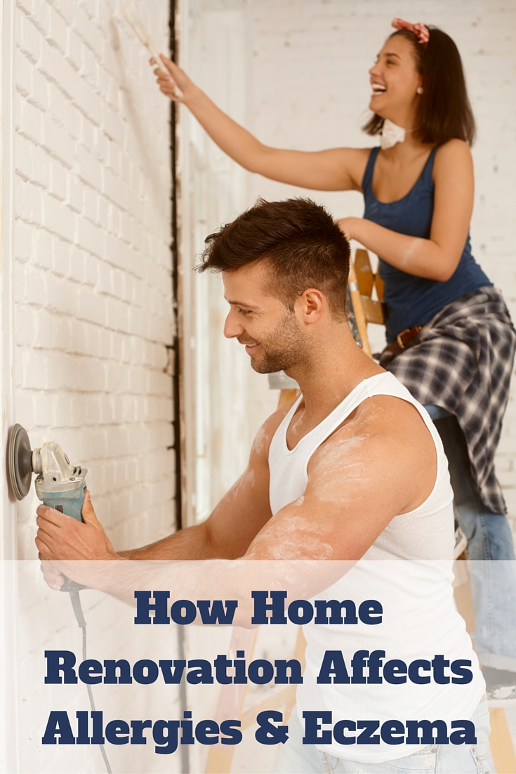 How Home Renovation Affects Allergies and Eczema