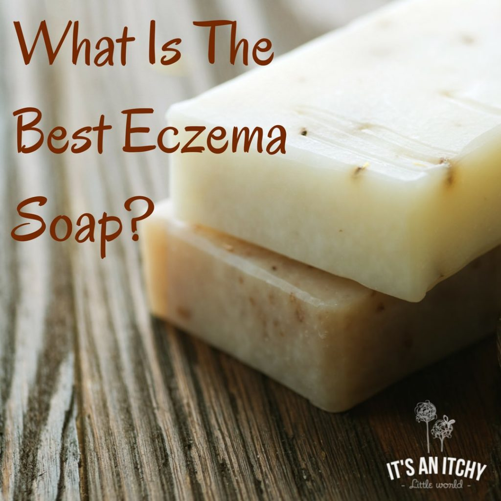 What Are The Best Natural Eczema Soaps? | It's an Itchy
