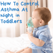 How To Control Asthma At Night in Toddlers-min