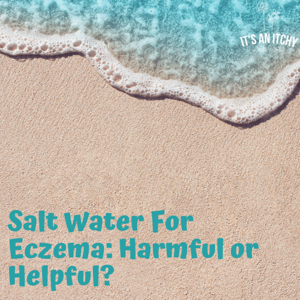 Salt Water For Eczema, Salt Water on Eczema