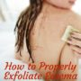 How to Properly Exfoliate Eczema